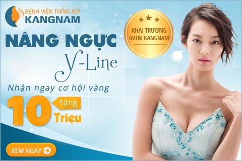 Nâng ngực Y LINE – Nhận ngay cơ hội vàng – Tặng NGAY 10 triệu nhân dịp Khai trương Bệnh viện TM Kangnam