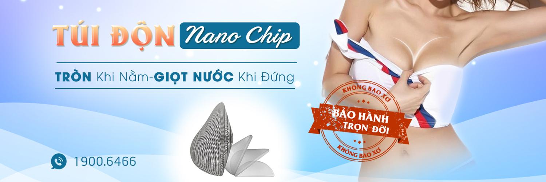 Túi độn ngực Nano Chip là gì? Những điều chưa được tiết lộ